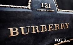 Burberry – ekskluzywny, brytyjski dom mody, założony w 1856 r. przez Thomasa Burberry'ego, ...