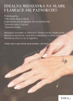 Domowe sposoby na łamliwe paznokcie i rozdwajające się paznokcie.