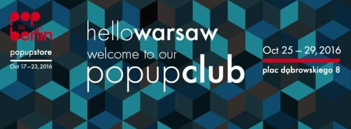 25-29 października – Pop into Berlin – Pop-up-Club – MenMagazine