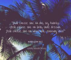 ✩ Napoleon Hill cytat o ideach ✩ | Cytaty motywacyjne