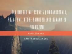 ✩ Napoleon Hill cytat o umyśle i ograniczeniach ✩ | Cytaty motywacyjne
