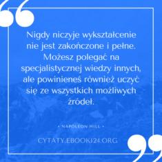 ✩ Napoleon Hill cytat o wykształceniu ✩   Cytaty motywacyjne