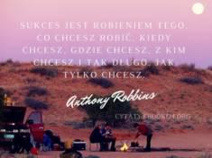 ✩ Anthony Robbins cytat o sukcesie ✩   Cytaty motywacyjne