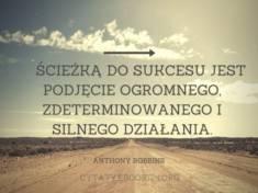 ✩ Anthony Robbins cytat o sukcesie i działaniu ✩   Cytaty motywacyjne
