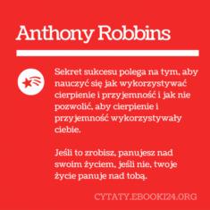 ✩ Anthony Robbins cytat o życiu i sukcesie ✩   Cytaty motywacyjne