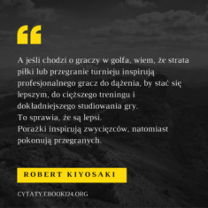✩ Robert Kiyosaki cytat o inspiracji i porażce ✩ | Cytaty motywacyjne