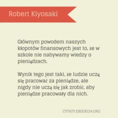 ✩ Robert Kiyosaki cytat o kłopotach finansowych ✩ | Cytaty motywacyjne