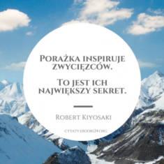 ✩ Robert Kiyosaki cytat o porażce i inspiracji ✩ | Cytaty motywacyjne