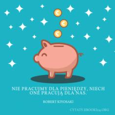 ✩ Robert Kiyosaki cytat o pracy i pieniądzach ✩ | Cytaty motywacyjne