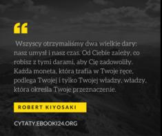 ✩ Robert Kiyosaki cytat o umyśle i czasie ✩ | Cytaty motywacyjne