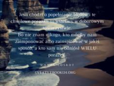 ✩ Wanda Loskot cytat o porażkach ✩ | Cytaty motywacyjne