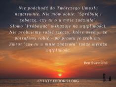 ✩ Ben Sweetland cytat o próbowaniu ✩   Cytaty motywacyjne
