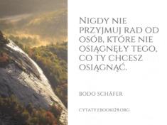 ✩ Bodo Schäfer cytat o przyjmowaniu rad ✩   Cytaty motywacyjne