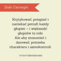 ✩ Dale Carnegie cytat o krytykowaniu ✩ | Cytaty motywacyjne