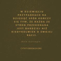 ✩ Dale Carnegie cytat o sporze i racji ✩ | Cytaty motywacyjne