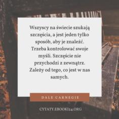 ✩ Dale Carnegie cytat o szczęściu ✩ | Cytaty motywacyjne