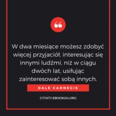 ✩ Dale Carnegie cytat o zdobywaniu przyjaciół ✩ | Cytaty motywacyjne