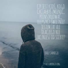 ✩ Dale Carnegie cytat o zmienianiu innych ✩ | Cytaty motywacyjne