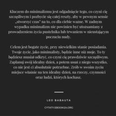 ✩ Leo Babauta cytat o minimalizmie ✩ | Cytaty motywacyjne