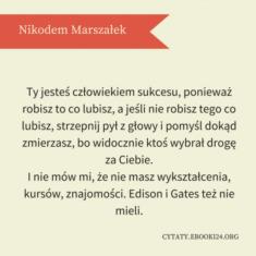 ✩ Nikodem Marszałek cytat o ludziach sukcesu ✩ | Cytaty motywacyjne