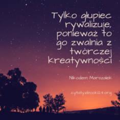 ✩ Nikodem Marszałek cytat o rywalizacji ✩   Cytaty motywacyjne