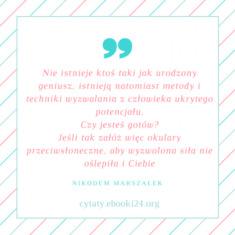 ✩ Nikodem Marszałek cytat o ukrytym potencjale ✩   Cytaty motywacyjne