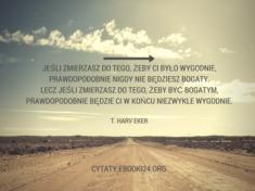✩ T. Harv Eker cytat o wygodzie ✩ | Cytaty motywacyjne
