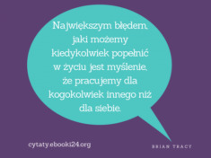 ✩ Brian Tracy cytat o największym błędzie ✩   Cytaty motywacyjne