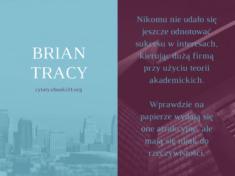 ✩ Brian Tracy cytat o odnoszeniu sukcesu ✩ | Cytaty motywacyjne