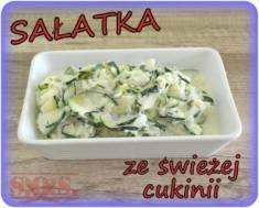 Sałatka z cukinii – smaczna soczysta sałatka obiadowa. Bardzo przypomina mizerię z ogórków ...
