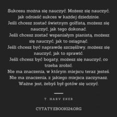 ✩ T. Harv Eker cytat o nauce sukcesu ✩ | Cytaty motywacyjne