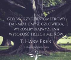 ✩ T. Harv Eker cytat o umyśle człowieka ✩ | Cytaty motywacyjne