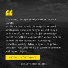 ✩ Witold Wójtowicz cytat o sukcesie Jamesa Bonda ✩ | Cytaty motywacyjne