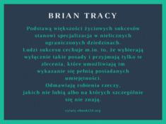 ✩ Brian Tracy cytat o podstawie życiowych sukcesów ✩ | Cytaty motywacyjne