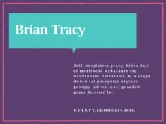 ✩ Brian Tracy cytat o postępach w pracy ✩ | Cytaty motywacyjne