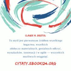 ✩ Claude M. Bristol cytat o źródle wszelkiego bogactwa ✩ | Cytaty motywacyjne