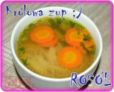 ROSÓŁ to zdecydowanie najpopularniejsza zupa w Polsce – smaczna, niedroga, łatwa do przygo ...