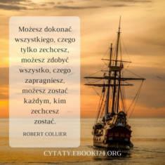 ✩ Robert Collier cytat i tym czego możesz dokonać w życiu ✩ | Cytaty motywacyjne