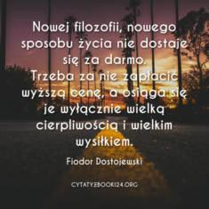 ✩ Fiodor Dostojewski cytat o nowym sposobie życia ✩ | Cytaty motywacyjne