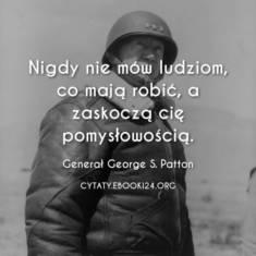 ✩ Generał George S. Patton cytat o ludzkiej pomysłowości ✩ | Cytaty motywacyjne