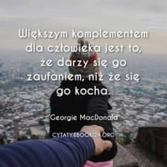 ✩ Georgie MacDonald cytat o komplementach ✩ | Cytaty motywacyjne