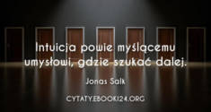 ✩ Jonas Salk cytat o intuicji ✩ | Cytaty motywacyjne