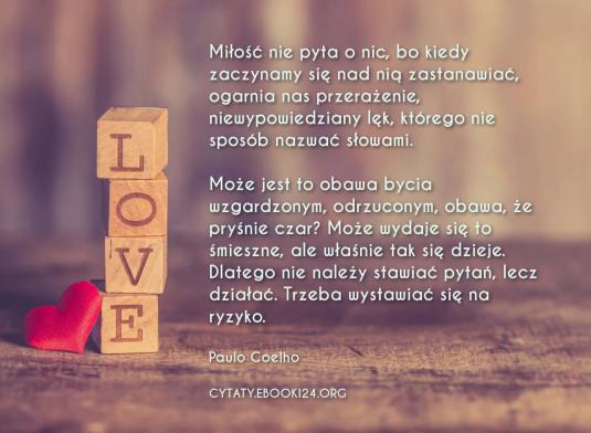 Paulo Coelho Cytat Na Temat Miłości Cytaty Motywacyjne