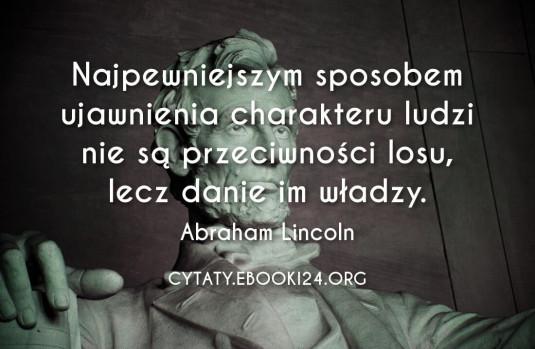 ✩ Abraham Lincoln cytat o charakterze ✩ | Cytaty motywacyjne