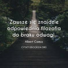 ✩ Albert Camus cytat o braku odwagi ✩ | Cytaty motywacyjne