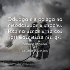 ✩ Ambrose Redmoon cytat o odwadze ✩ | Cytaty motywacyjne