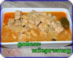 Gulasz wieprzowy  Jest smaczny i bajecznie prosty w przygotowaniu. Wspaniale napełni i nasyci gł ...