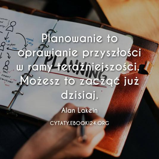 ✩ Alan Lakein cytat o planowaniu ✩ | Cytaty motywacyjne