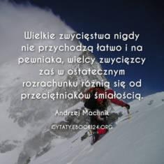 ✩ Andrzej Machnik cytat o wielkich zwycięstwach ✩ | Cytaty motywacyjne