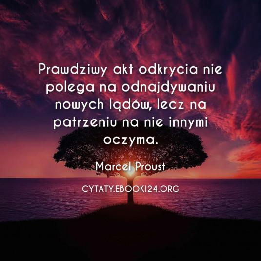 ✩ Marcel Proust cytat o odkryciach ✩ | Cytaty motywacyjne